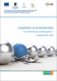 Campioni ai integrităţii: Linii directoare de conduită pentru o companie lider